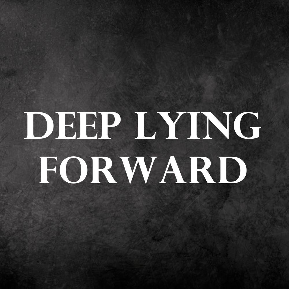 Deep Lying Forward
